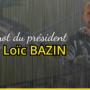 [Le Mot du Président Loïc Bazin] Précisions sur la situation et arrêt des entraînements…